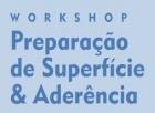 Workshop: Preparação de Superfície & Aderência
