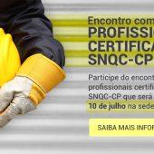 Encontro com profissionais certificados do SNQC-CP