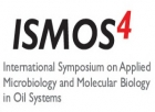 ISMOS4 - 4th International Symposium on Applied Microbiology and Molecular Biology in Oil Systems