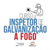 Curso de Inspetor de Galvanização a Fogo (ICZ)