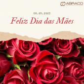Feliz Dia das Mães (09.05.2021)